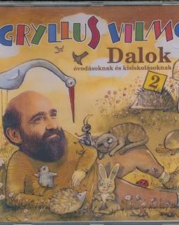 Gryllus Vilmos: Dalok 2.