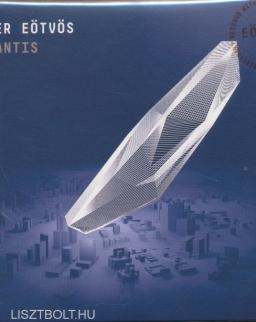 Eötvös Péter: Atlantis (2018-as kiadás)
