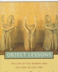Eavan Boland: Object Lessons - The Life of the Woman and the Poet in Our Time