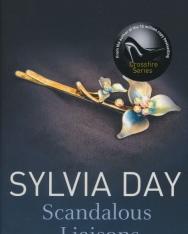Sylvia Day: Scandalous Liaisons