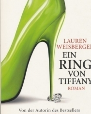Lauren Weisberger: Ein Ring von Tiffany