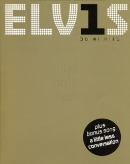 Elvis Presley: 30 No.1 Hits - ének-zongora-gitár