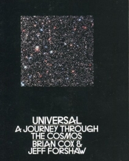Brian Cox, Jeff Forshaw: Universal - A Journey Through the Cosmos