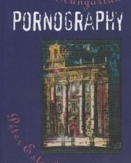 Esterházy Péter: A Little Hungarian Pornography (Kis magyar pornográfia angol nyelven)