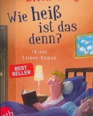 Ellen Berg: Wie heiß ist das denn?: (K)ein Liebes-Roman
