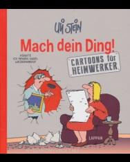 Mach Dein Ding! -  Cartoons für Heimwerker