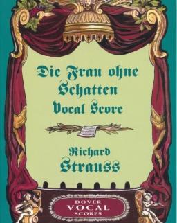 Richard Strauss: Die Frau ohne Schatten - zongorakivonat