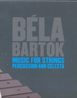 Bartók Béla: Music for Stings, Percussion and Celesta, Concerto, Dance-Suite