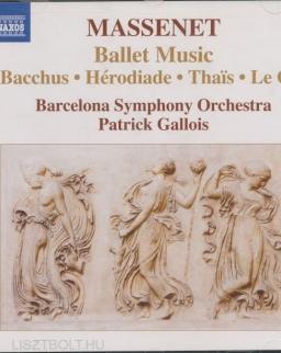 Massenet: Ballet music (Bacchus, Hérodidade, Thais, Le Cid)