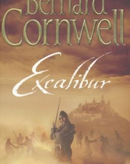 Bernard Cornwell: Excalibur. The Warlord Chronicles, 3
