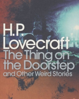 H. P. Lovecraft: The Thing on the Doorstep