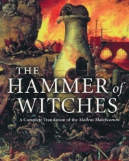 Christopher S. Mackay: The Hammer of Witches - A Complete Translation of the Malleus Maleficarum