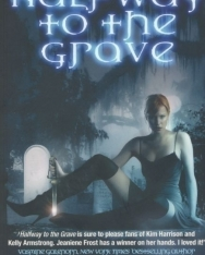 Jeaniene Frost: Halfway to the Grave