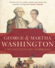 Flora Fraser: George & Martha Washington - A Revolutionary Marriage