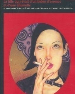Stieg Larsson: Millénium 2 - La fille qui revait d'un bidon d'essence