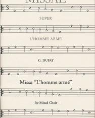 Guillaume Dufay: Missa L' homme Armé - vegyeskarra