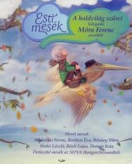Esti mesék - válogatás Móra Ferenc meséiből (válogatás az MTVA hangarchívumából)