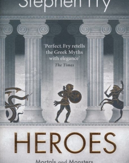 Stephen Fry: Heroes - Mortals and Monsters - Quests and Adventures