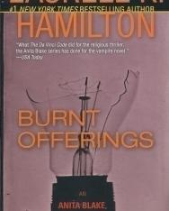 Laurell K. Hamilton: Burnt Offerings