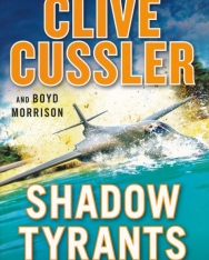 Clive Cussler: Shadow Tyrants