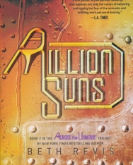 Beth Revis: A Million Suns (Across the Universe Book 2)