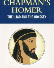Chapman's Homer - The Iliad and the Odyssey - Wordsworth Classics