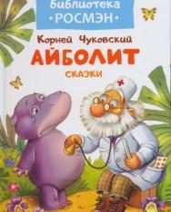Chukovskij: Ajbolit - Skazki