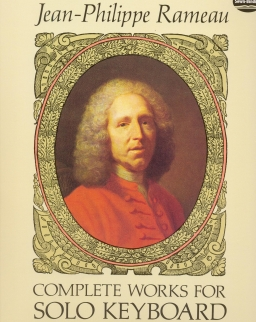 Jean-Philippe Rameau: Complete Works for Piano