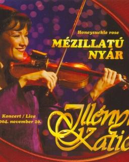 Illényi Katica: Mézillatú nyár (koncertfelvétel, 2004.)