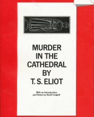 T. S. Eliot: Murder in the Cathedral