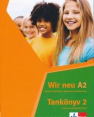 Wir Neu A2 - Tankönyv 2 - online audiomelléklettel