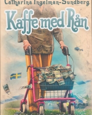 Catharina Ingelman-Sundberg: Kaffe med ran