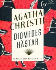 Agatha Christie: Diomedes hästar