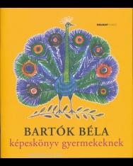 Bartók Béla: Képeskönyv gyermekeknek (CD melléklettel)