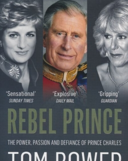 Tom Bower: Rebel Prince