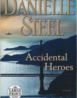 Danielle Steel: Accidental Heroes