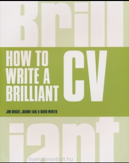 Brilliant CV - How to Write a Brilliant CV