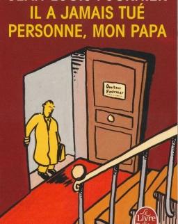 Jean-Louis Fournier: Il a jamais tué personne, mon papa