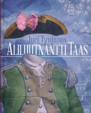 Yuri Tynjanov: Aliluutnantti Taas