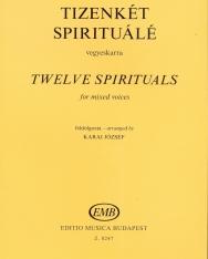 Karai József: Tizenkét spirituálé vegyeskarra