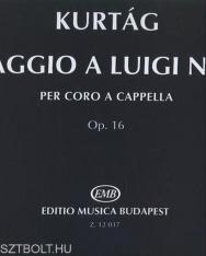Kurtág György: Omaggio a Luigi Nono - Vegyeskar a cappella