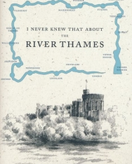 Christopher Winn: I Never Knew That About the River Thames