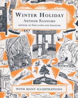 Arthur Ransome: Winter Hollday