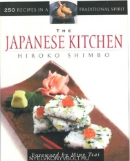 Hiroko Shimbo: The Japanese Kitchen - 250 Recipes in a Traditional Spirit