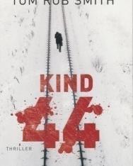 Tom Rob Smith: Kind 44