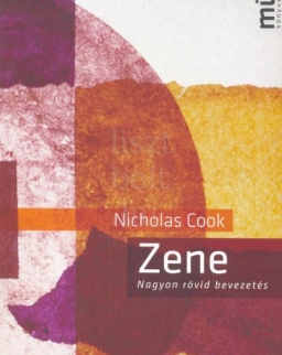 Nicholas Cook: Zene (nagyon rövid bevezetés)