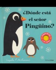 ?Dónde está el senor Pingüino?