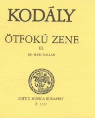 Kodály Zoltán: Ötfokú zene 3. - 100 mari dallam