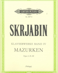Alexander Scriabin: Klavierwerke 4. - Mazurken op. 3, 25, 40