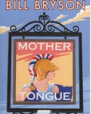 Bill Bryson: Mother Tongue
